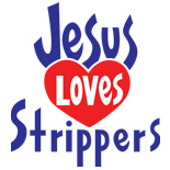 Jesus Loves Strippers