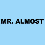 Mr. Almost